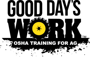Good Day's Work written in black text with an O that looks like a tractor tire and the words Osha Training for Ag underneath it in white